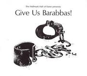 Give us Barabbas 1961