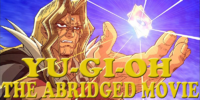 Yu-Gi-Oh: The Abridged Movie