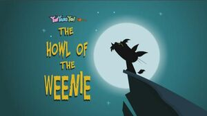 226 - The Howl of the Weenie