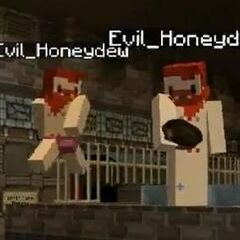 The Evil Honeydews.
