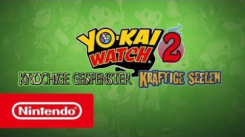 YO-KAI WATCH 2 Knochige Gespenster & Kräftige Seelen – Einführungsvideo (Nintendo 3DS)