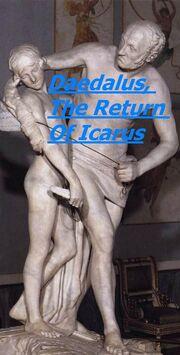 Daedalus, The Return Of Icarus