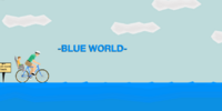 -BLUE WORLD-