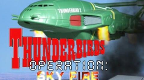 Thunderbirds - Operation Sky Fire