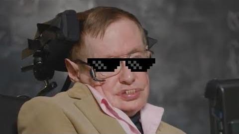Steven MLG Hawking