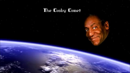 The Cosby Comet