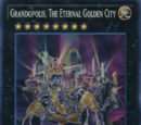 Grandopolis, The Eternal Golden City