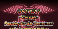 Changes: Preparing for the Tournament and a Looming Shadow