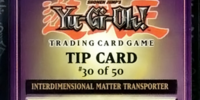 Interdimensional Matter Transporter (Tip Card)