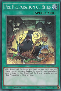 YuGiOh! TCG karta: Pre-Preparation of Rites