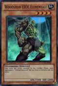 ElementalHEROWoodsman-LCGX-IT-SR-1E