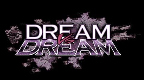 Dream vs. Dream fan made tribute
