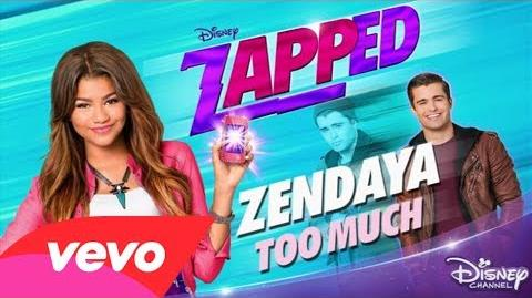 "Zendaya - Too Much (from ""Zapped"")-0"