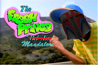 File:The fresh prince of mandalore.png
