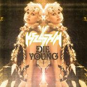Die Young Ke$ha.jpg