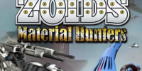 ZOIDS Material Hunters