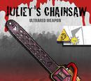 Juliet's Chainsaw