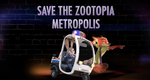 Promo - Save the Zootopia Metropolis